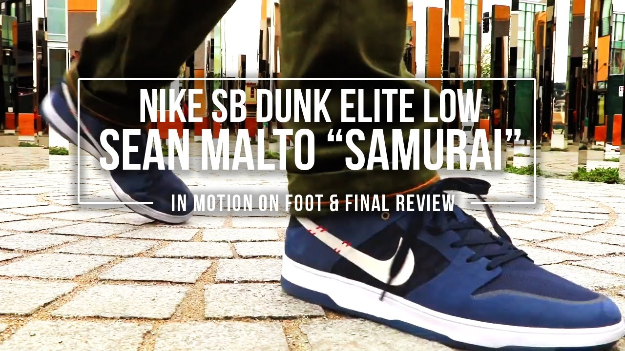 9effac97c7a Nike SB Dunk Low Elite  Sean Malto  Samurai In-Motion On Foot and ...