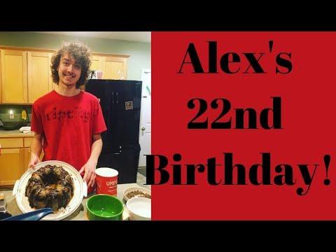 Alex Turns 22 1.13.19 day2027