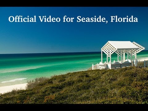 Seaside Florida Official Video Events Real Estate