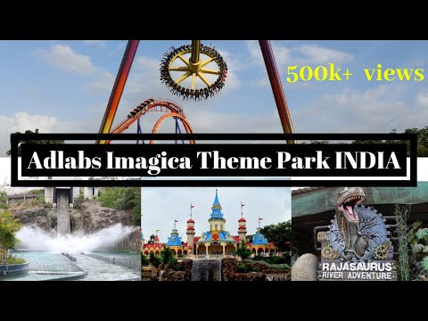Adlabs Imagica Theme Park INDIA Full Review 2017