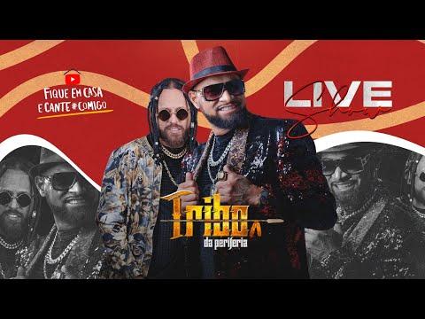 Tribo da Periferia - Live Show   #FiqueEmCasa e Cante #Comigo