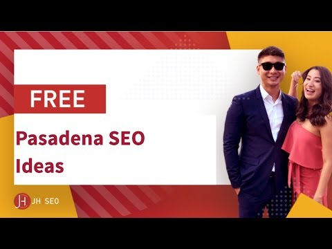 Pasadena SEO & Digital Marketing Ideas - JimmyHuh.com