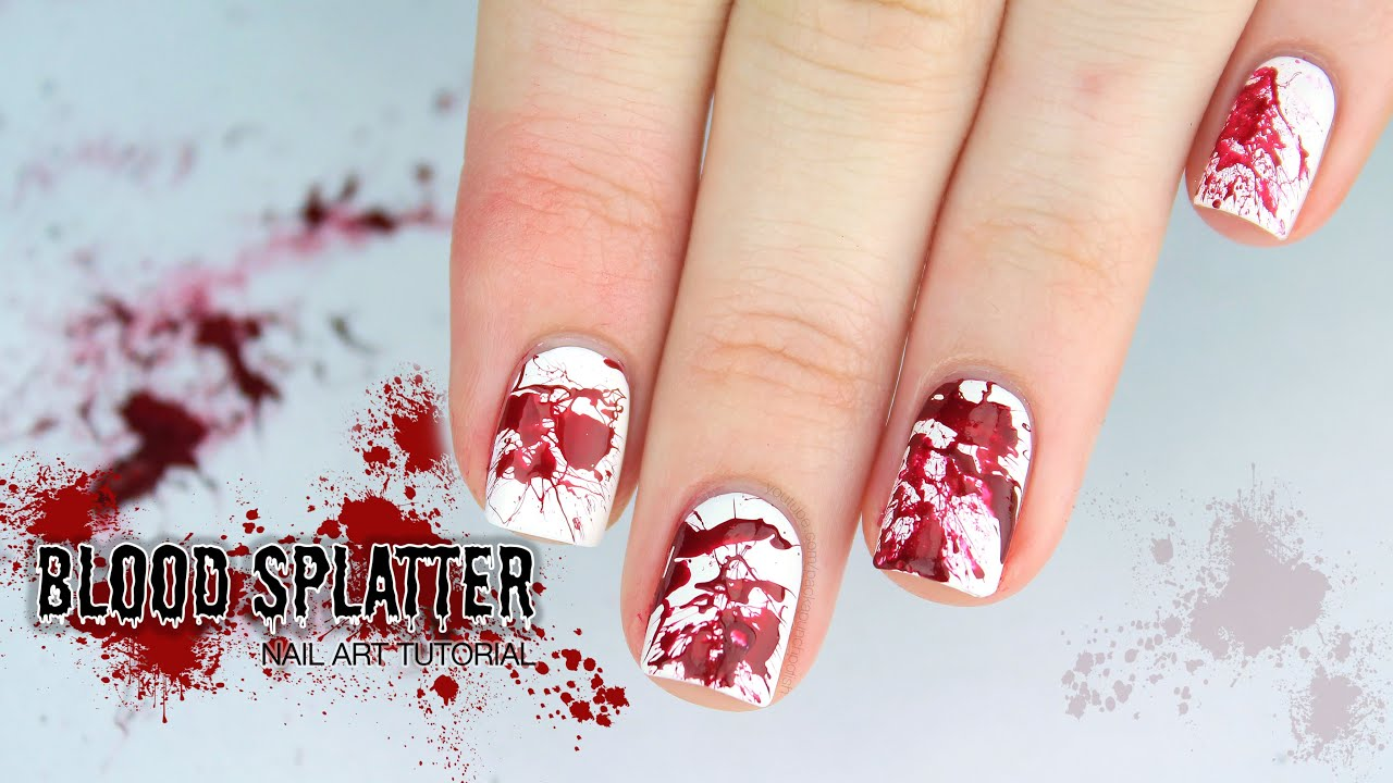 Blood Splatter Halloween Nail Art Tutorial - YouTube