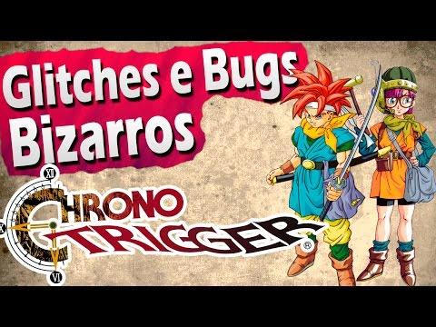Glitches e Bugs Bizarros - Chrono Trigger