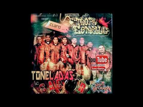 La Tropa Estrella - Toneladas De Sabor - Disco Completo - De Piedras negras coah.