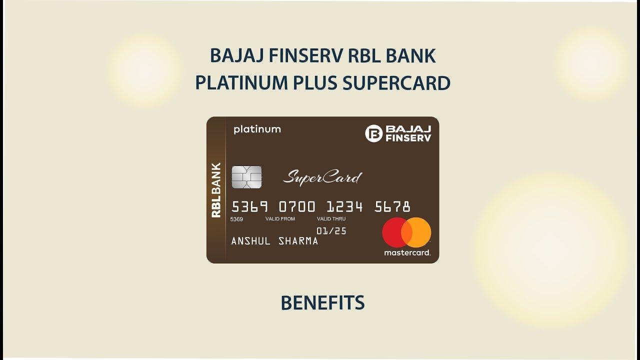 Benefits of Bajaj Finserv RBL Bank Platinum Plus SuperCard