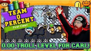 0.00% TROLL LEVEL FOR CARL! | Super Mario Maker 2 Team Zero Percent with Oshikorosu!