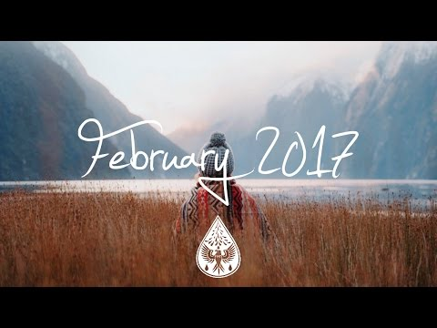 Indie/Pop/Folk Compilation - February 2017 (1½-Hour Playlist)