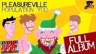 Pleasureville Population: You [FULL ALBUM]