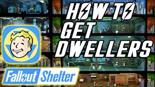 Fallout Shelter | How to Get more Dwellers