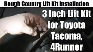 rough country 3 inch lift kit installation for toyota tacoma 4runner tutorial and review