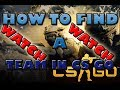 HOW TO FIND A TEAM IN CSGO ?!?!  [WATCH]