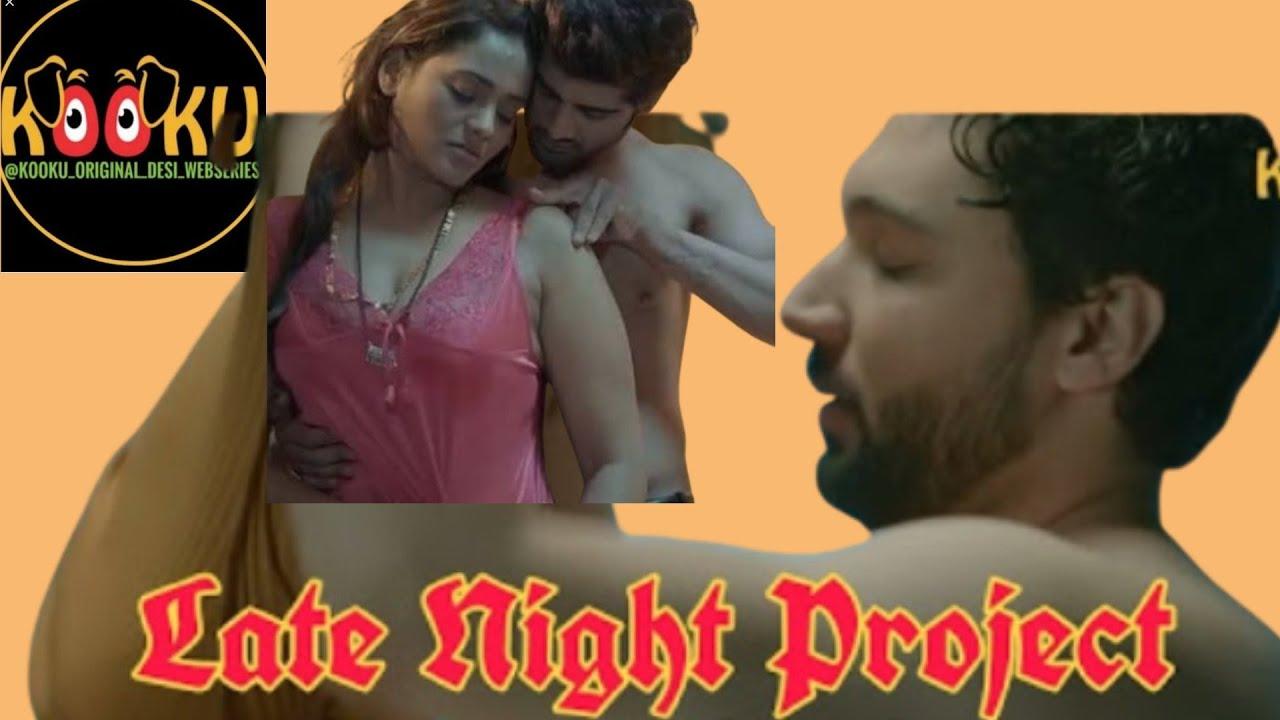 Download Late Night project :kooku web series full Rewie