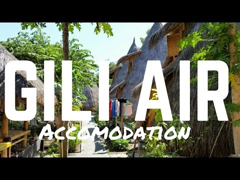 GILI AIR - INDONESIA - FANTASTIC BUDGET ACCOMODATION & FOOD ON THE GILI ISLANDS!