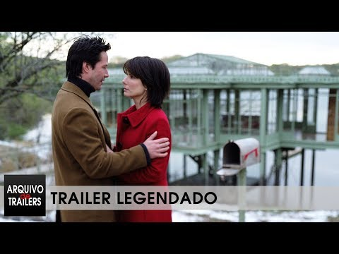 A Casa do Lago (Lake House 2006) Trailer Legendado