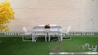 TANFLY Furniture Aluminum Sling Dining Set 6 Seats TF 6103