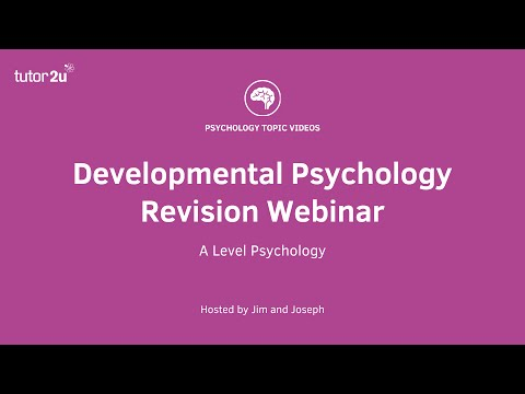 Developmental Psychology - Revision Webinar