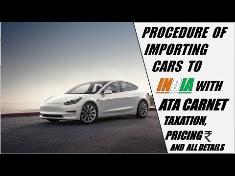 PROCEDURE OF IMPORTING CARS TO INDIA WITH ATA CARNET