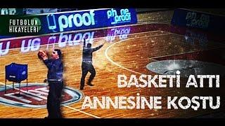 Basket atıp, annesine koşan; Bursasporlu Down Sendromlu taraftar - Futbolun Hikayeleri