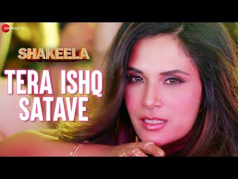 Tera Ishq Satave - Shakeela | Richa Chadha | Khushboo Grewal & Meet Bros | Kumaar