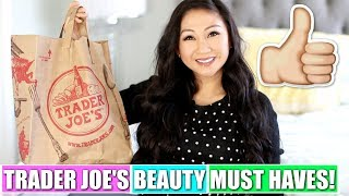 TRADER JOE'S BEAUTY PRODUCT MUST HAVES!