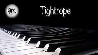 [FREE SHEET MUSIC] - Tightrope Piano Cover