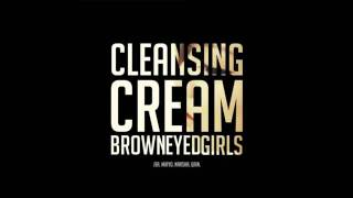 Brown Eyed Girls - Cleansing Cream MP3   Download Link
