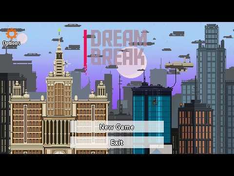 DreamBreak Gameplay |