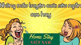 [Homestay Việt Nam] - Truyện Cười Hay Nhất Việt Nam 2020 | Truyện cười