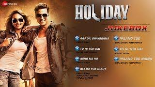 holiday jukebox full audio songs akshay kumar sonakshi sinha