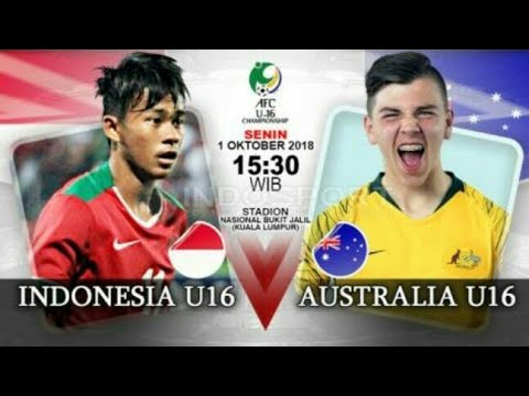 Link Live Streaming Timnas U-16 Indonesia Vs Australia | Piala AFC U-16 2018