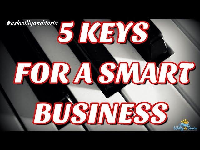5 Keys To A Smart Business