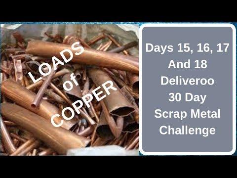 DAYS 15, 16, 17 + 18 DELIVEROO 30 DAY SCRAP METAL CHALLENGE