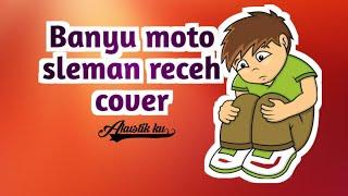 Download Banyu moto sleman receh cover || akustik cs