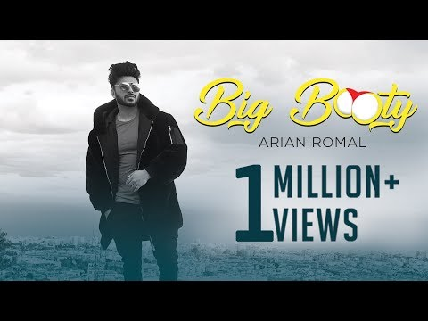 Big Booty | Video Song | Arian Romal | Latest Party Songs 2018 | Yellow Music