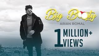 Big Booty | Song | Arian Romal | Latest Party Songs 2018 | Yellow Music