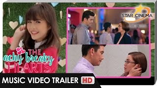 Music Video Trailer | 'Pumapag-Ibig' by Janella Salvador | 'The Achy Breaky Hearts' Theme Song