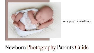 Newborn Photography Wrapping Tutorial No 2