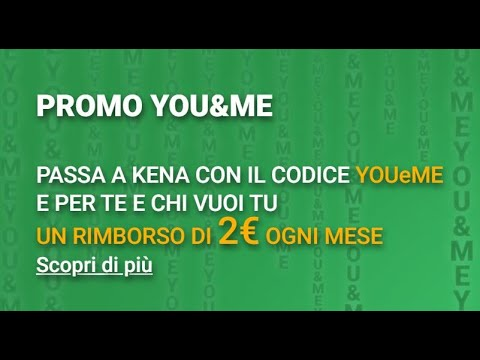 Download KENA MOBILE Promo YOU&ME 2 euro di sconto ogni mese