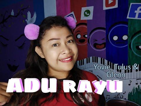 Adu Rayu - Tulus,Glenn Fredly & Yovie