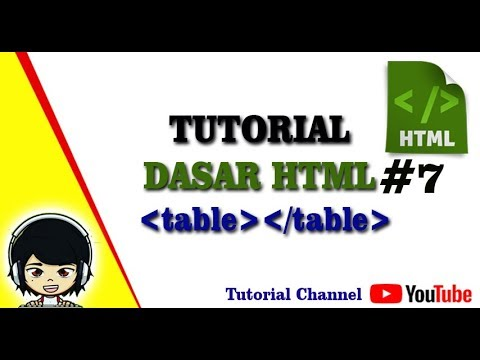 Tutorial Dasar Html #7 - Cara Membuat Tabel Pada HTML