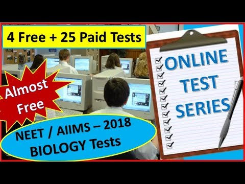 Online Biology Test Series For NEET / AIIMS - 2018 ( 4 Free + 25 Paid Tests )