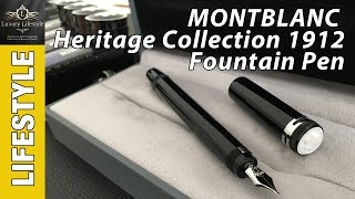 Montblanc Heritage Collection 1912 Fountain Pen Review #Montblanc