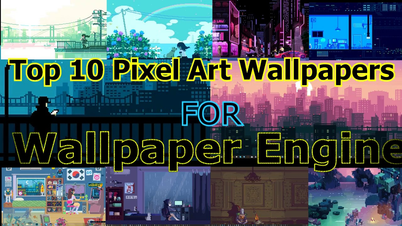 Wallpaper Engine Pixel Art Wallpapers Youtube