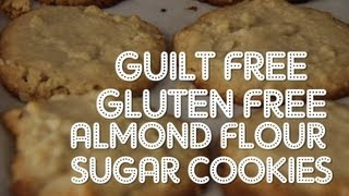 Make Gluten Free Almond Flour Sugar Cookies!
