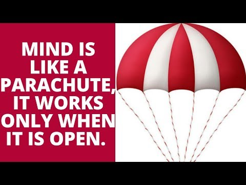Motivational Thought - Mind is like a Parachute.