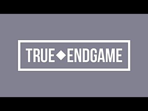 True Endgame