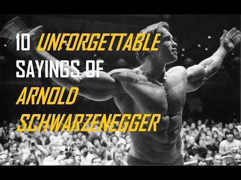 10 Unforgettable Sayings Of Arnold Schwarzenegger Youtube