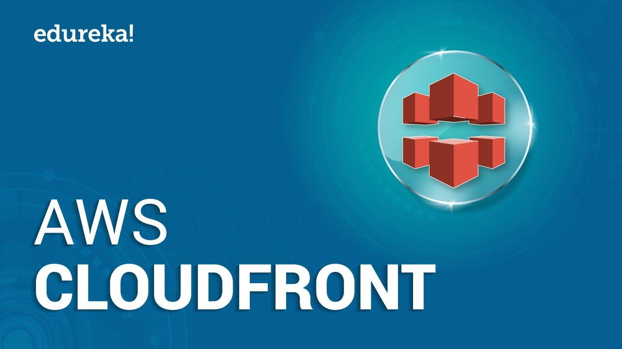 AWS CloudFront   Creating Amazon CloudFront Distribution   AWS Training    Edureka