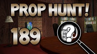Come On Out Hula Girl! (Prop Hunt! #189)